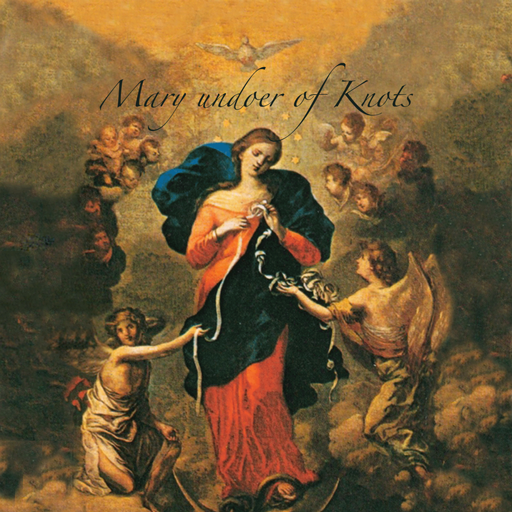 Most Beautiful version of Unfailing Novena To The Virgin Mary Undoer of Knots